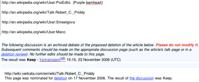 Failed deletion of Robert C Priddy Wikipedia in 2006 on admin. vote